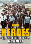 Heroes of the Civil Rights Movement