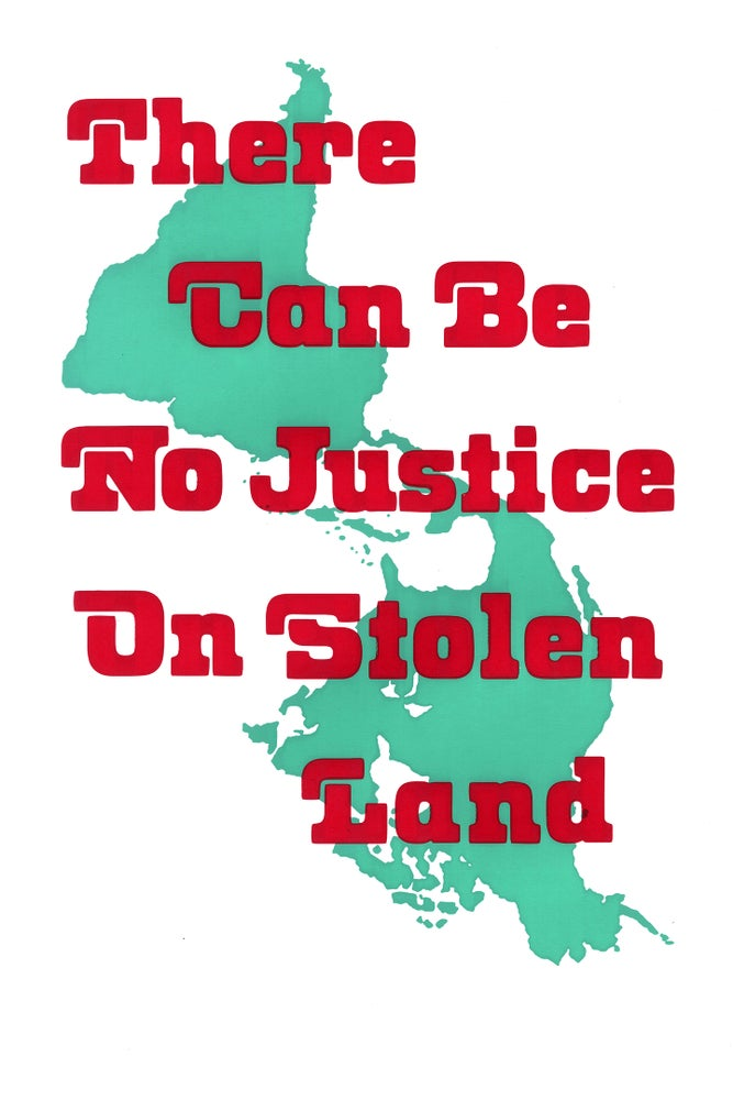 Image of There Can Be No Justice on Stolen Land