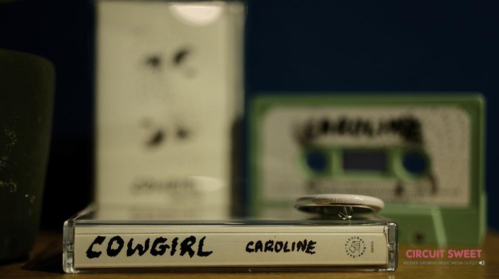 Image of Cowgirl -  'Caroline / Shut Up' Cassette Release