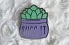 Succ It | Enamel Pin
