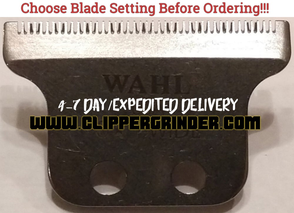 Image of (4-7 Day Delivery/Expedited) Modified Wahl 5 Star T-WIDE Blade.