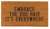 Embrace the Dog Hair Door Mat