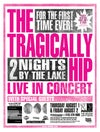 """Tragically Hip """"Live at the Lake"""" 2002"""