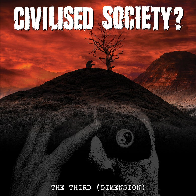 Image of CIVILISED SOCIETY? - THE THIRD (DIMENSION) LP WITH CD INCLUDED