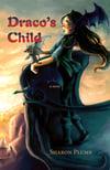 YA - Draco's Child (by Sharon Plumb)