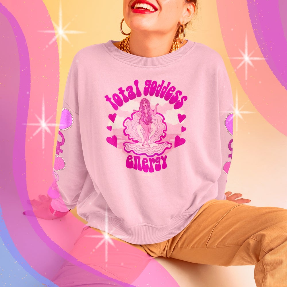 Image of TOTAL GODDESS ENERGY  SWEATSHIRT