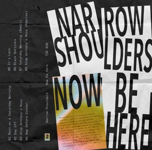 Image of Narrow Shoulders - Now Be Here (Cassette + Zine)