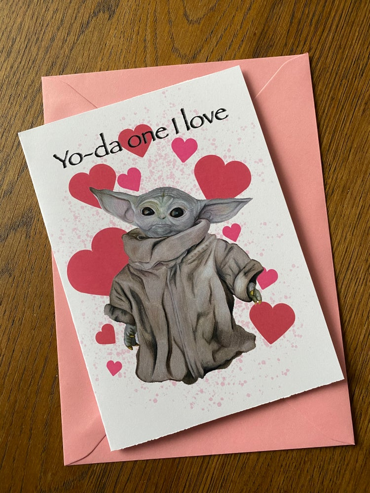 Image of Yo-da one I love card