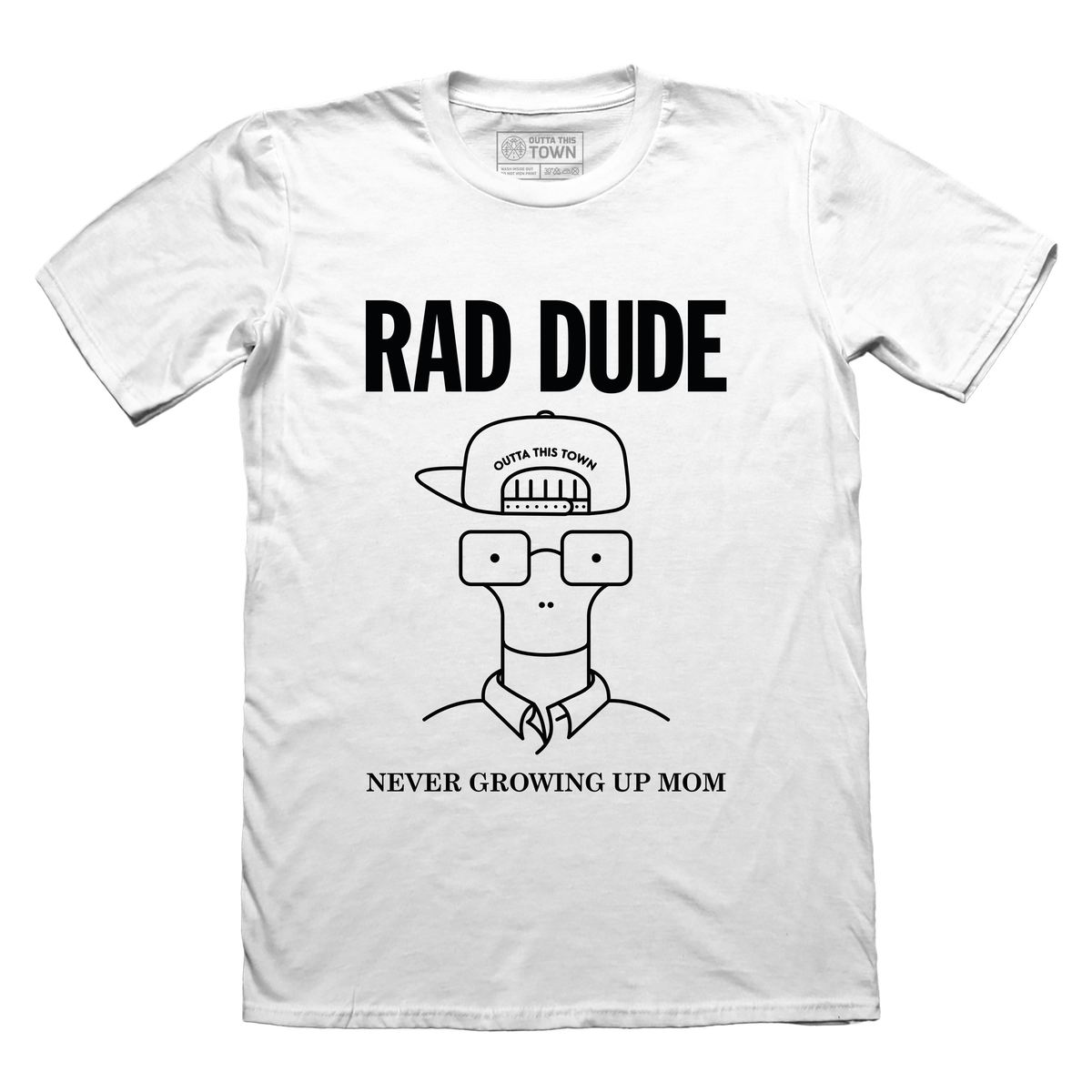 Image of Rad Dude, Never Growing Up Mom T-shirt White 🤙