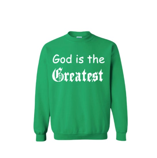 """Green """"God is the Greatest"""" Sweater"""