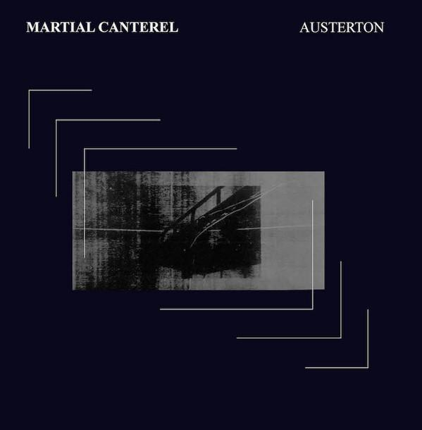 Image of MARTIAL CANTEREL - Austerton LP