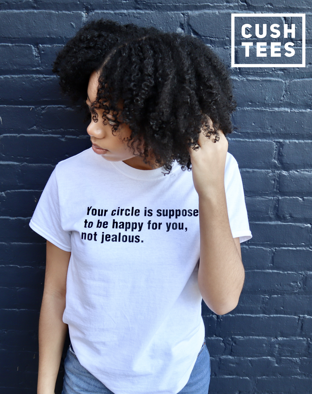 Your circle is supposed  to be happy for you, not jealous. (Unisex) T-shirt