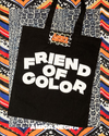 FRIEND OF COLOR TOTE BAG