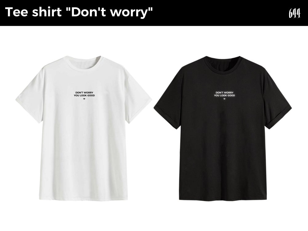 "Image of Tee shirt ""Don' t worry"""