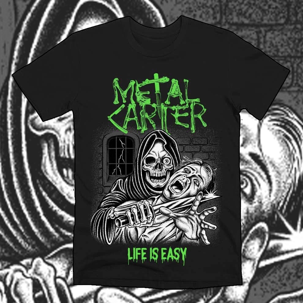 """Image of Metal Carter - T-shirt """"LIFE IS EASY"""""""