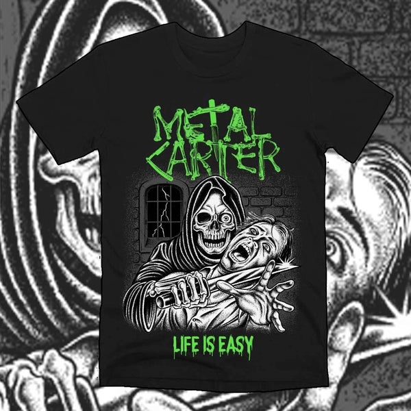 "Image of Metal Carter - T-shirt ""LIFE IS EASY"""