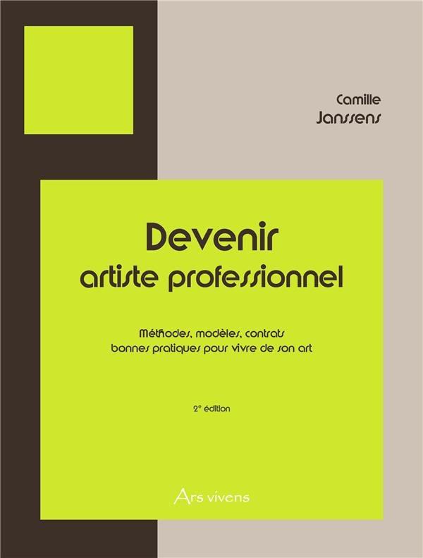 Image of  Devenir artiste professionnel de Camille Janssens