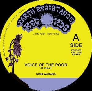 """Image of Nish Wadada - Voice of the poor (Earth Resistance Records) 7"""""""