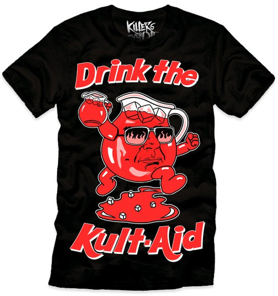 Image of DRINK THE KULT AID
