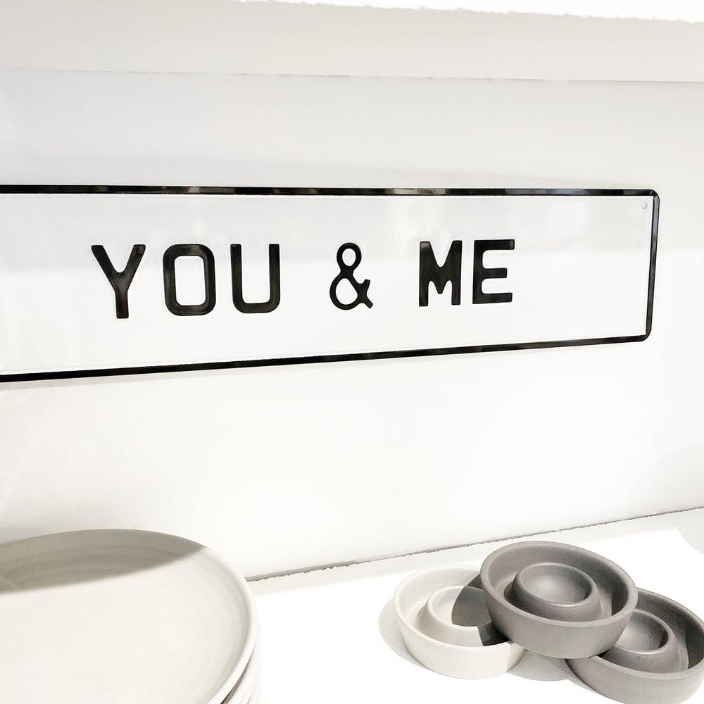 Image of YOU & ME - METAL SIGN