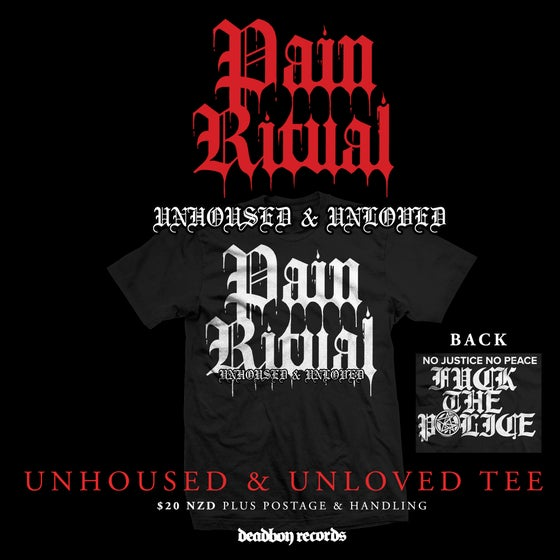 Image of Pain Ritual 'Unhoused & Unloved'  Tee Shirt