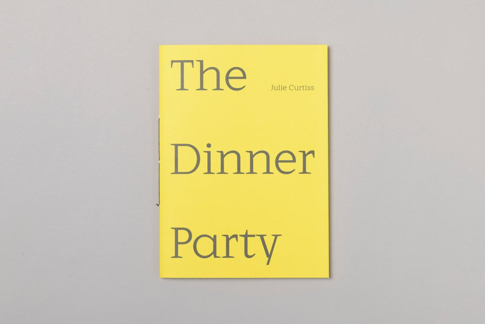 Image of Julie Curtiss 'The Dinner Party'