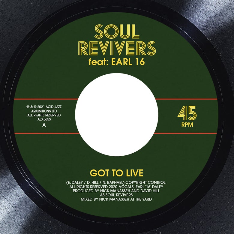 Image of Soul Revivers Ft. Earl 16' - Got to Live / Living Version 7""