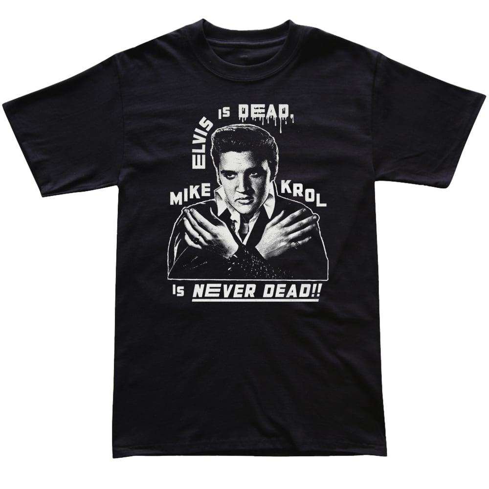 Elvis Is Dead (Black)
