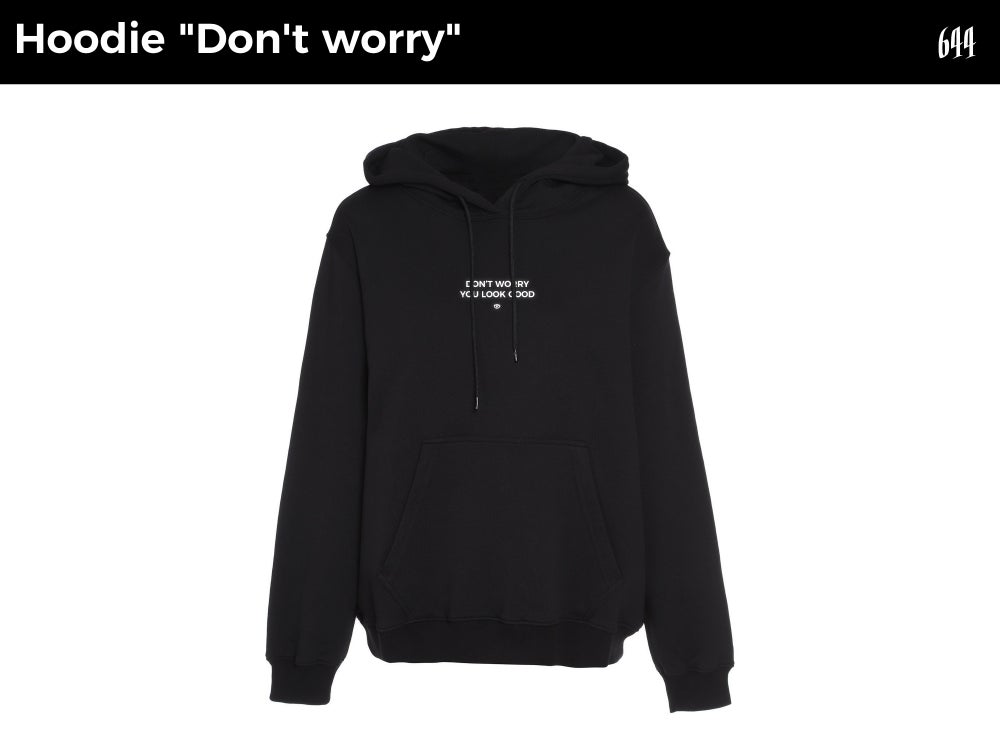 "Image of Hoodie ""Don't worry you look good"""