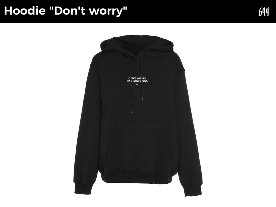 """Image of Hoodie """"Don't worry you look good"""""""