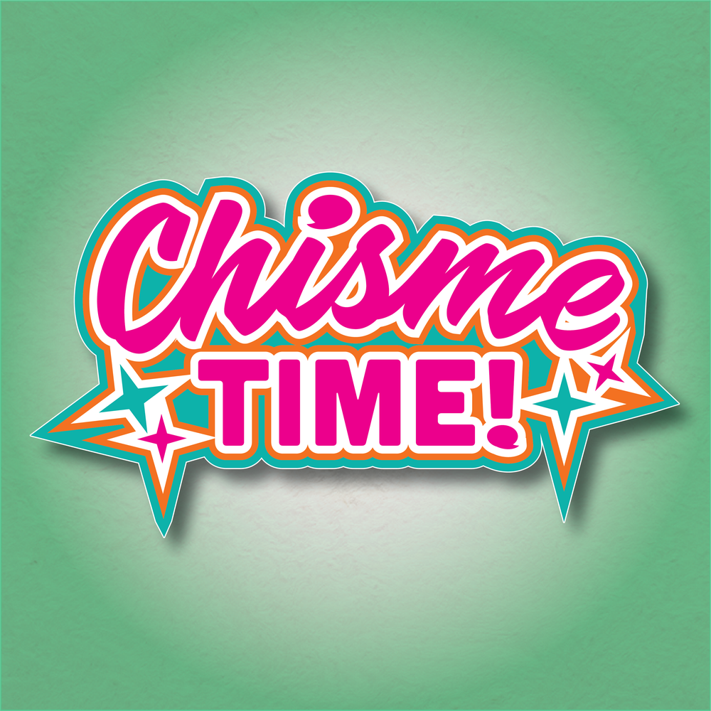 Chisme Time! Sticker