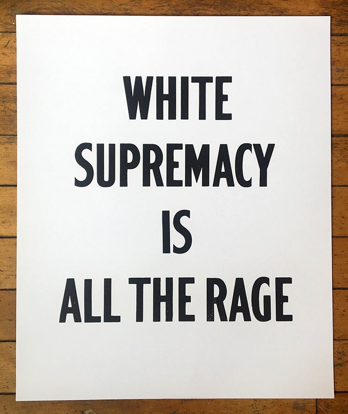 Image of White Supremacy Is…