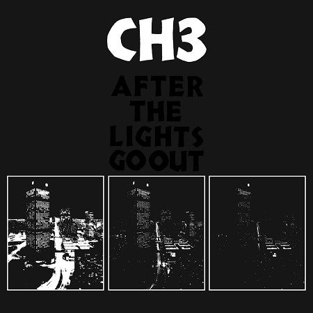 "CH3 (CHANNEL 3) - ""After The Lights Go Out"" LP"