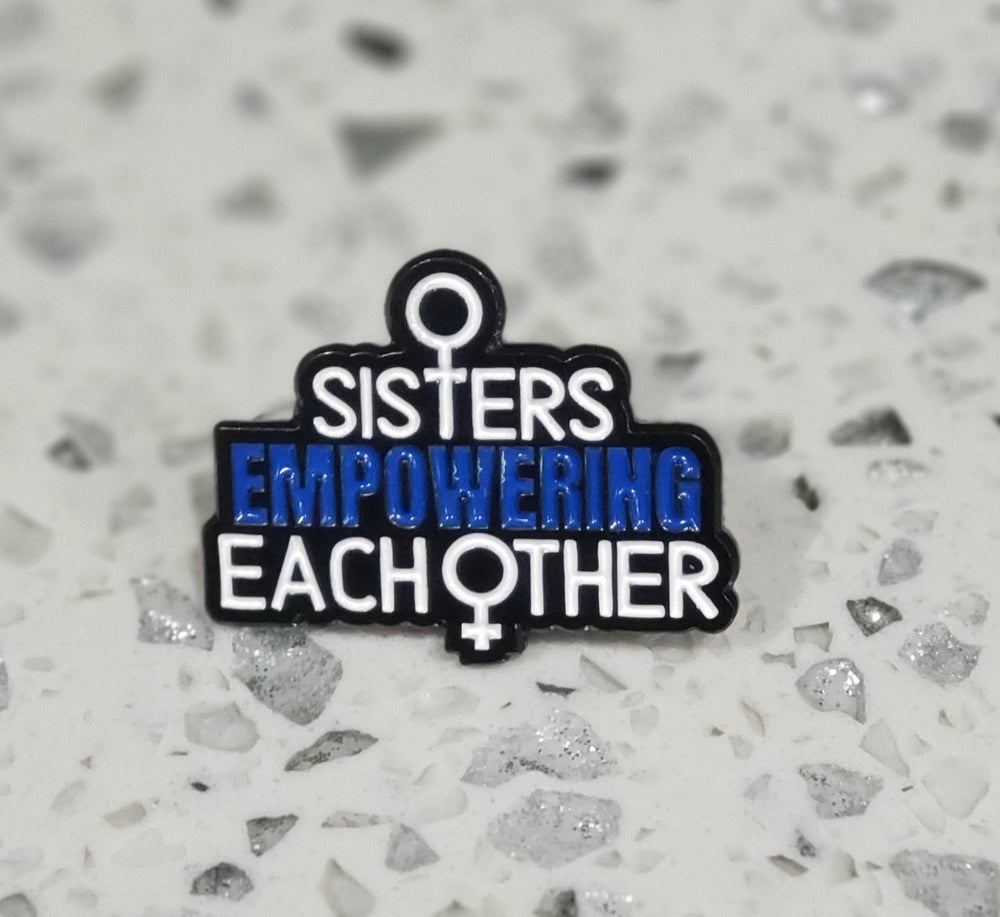 Image of Sisters Empowering Each Other Pin
