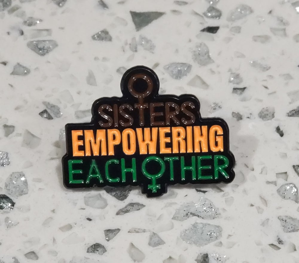Sisters Empowering Each Other Pin