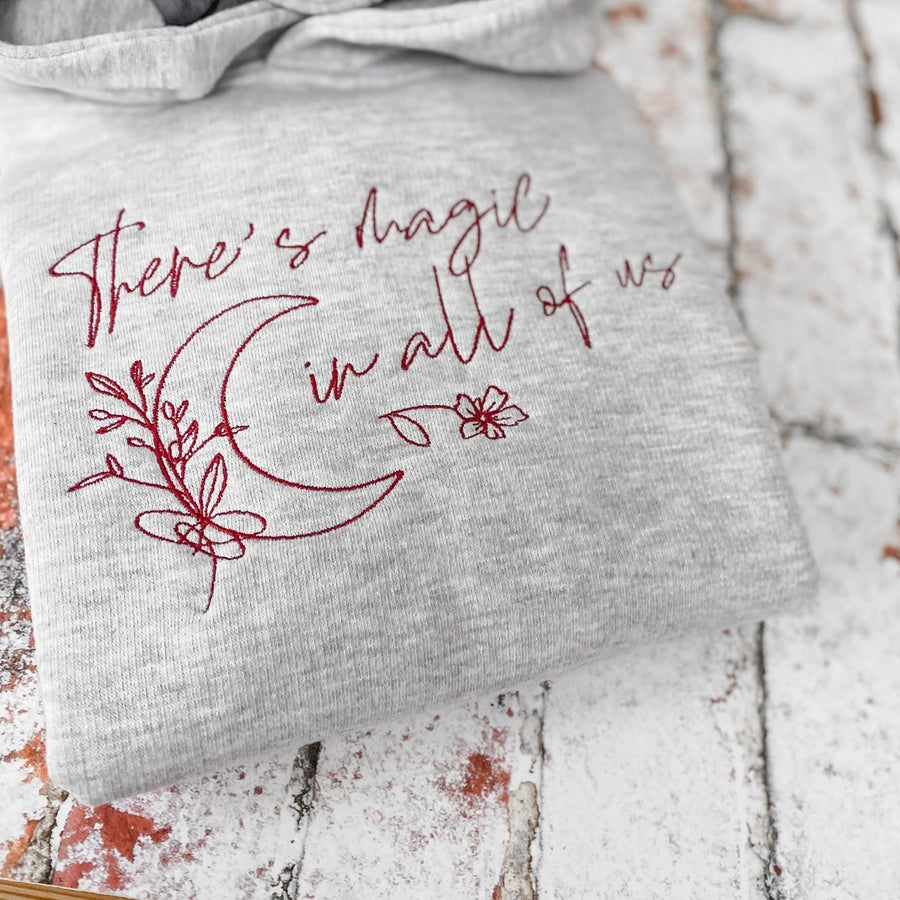 Image of There's Magic in all of Us hoodie