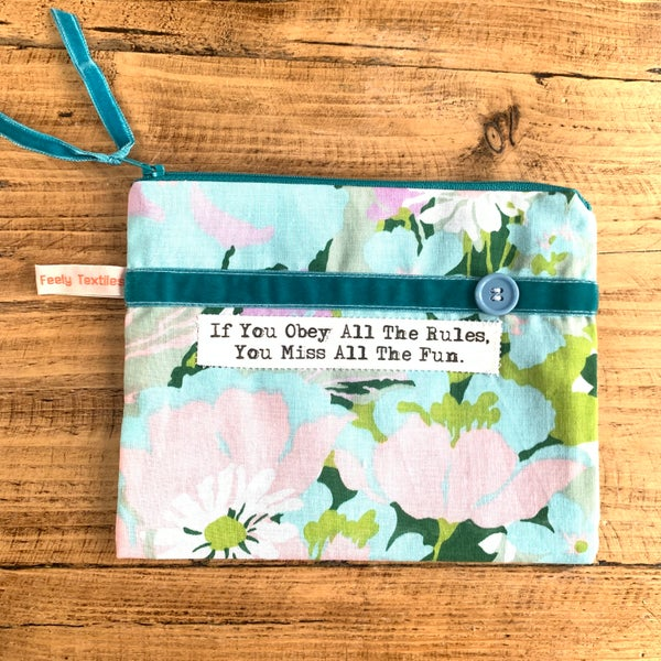 Image of Obey all the rules, Katherine Hepburn quote purse duck egg blue and pink