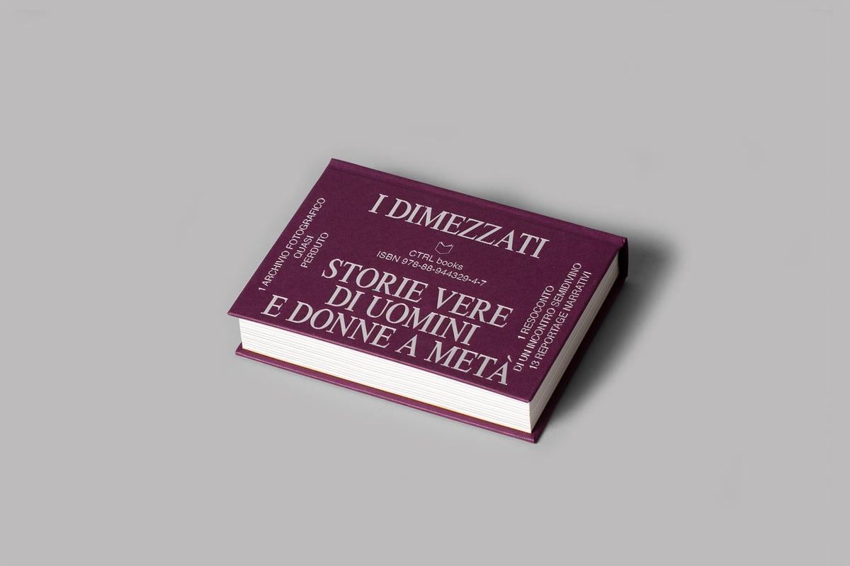 Image of I DIMEZZATI – Storie vere di uomini e donne a metà (CTRL books)