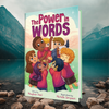 The Power in Words (Author Signed Copies)