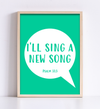 I'll Sing a New Song