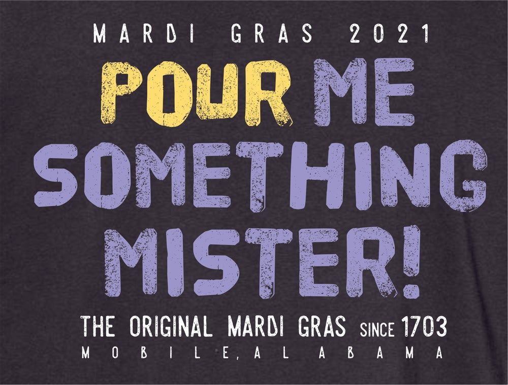 Image of POUR ME SOMETHING MISTER!