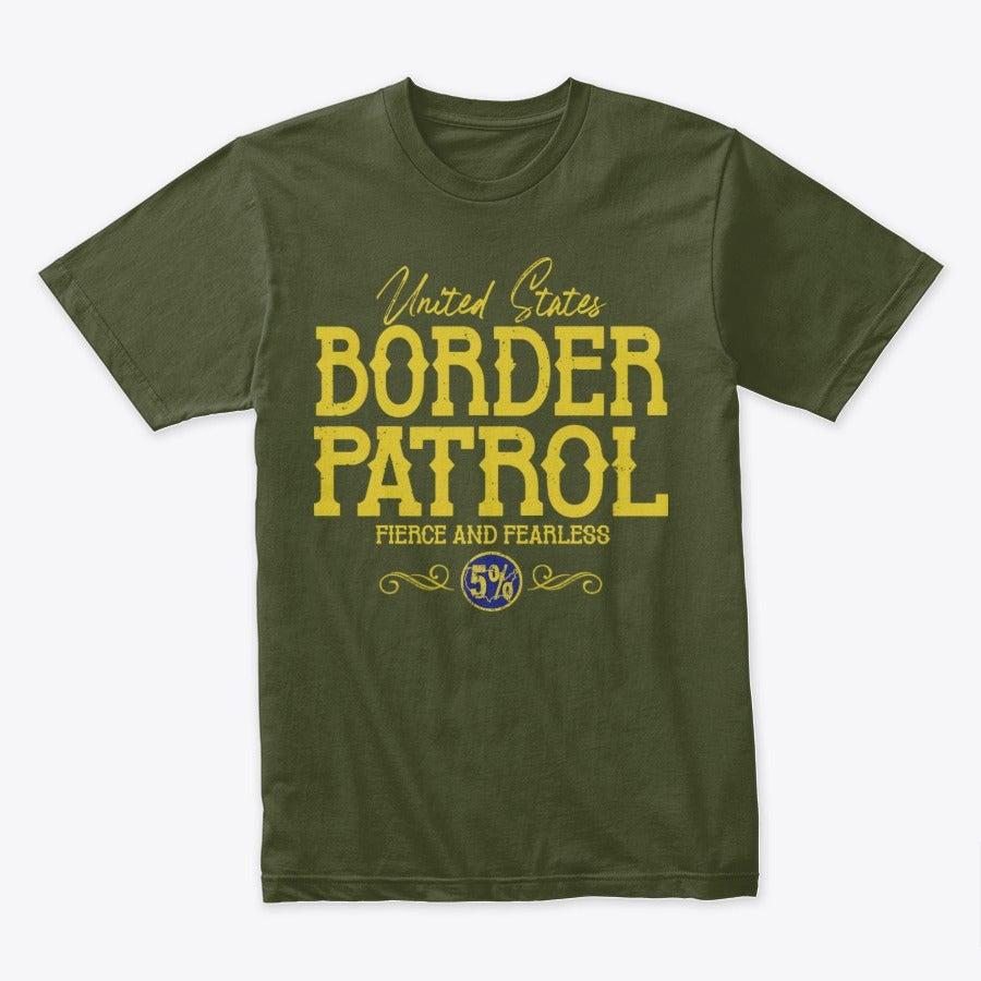 Image of UNITED STATES BORDER PATROL ~ FIERCE & FEARLESS 5%