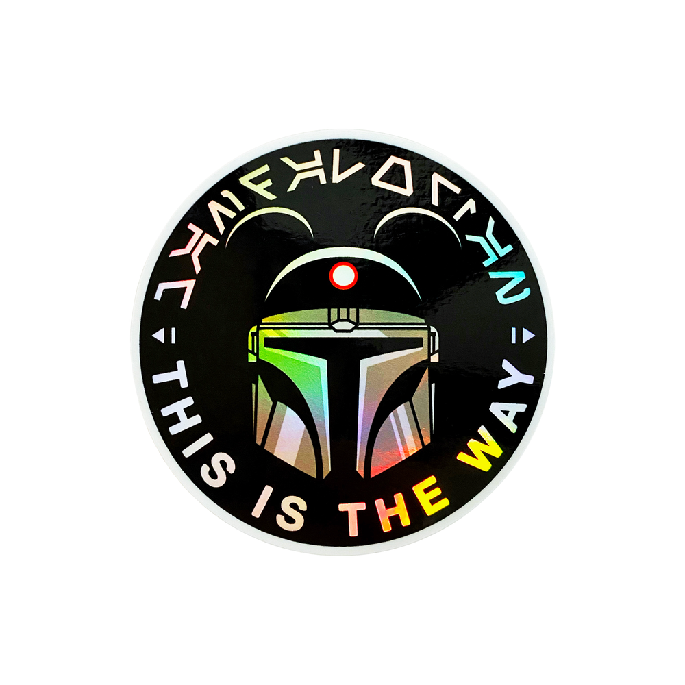 Image of This is the Way Holographic Sticker
