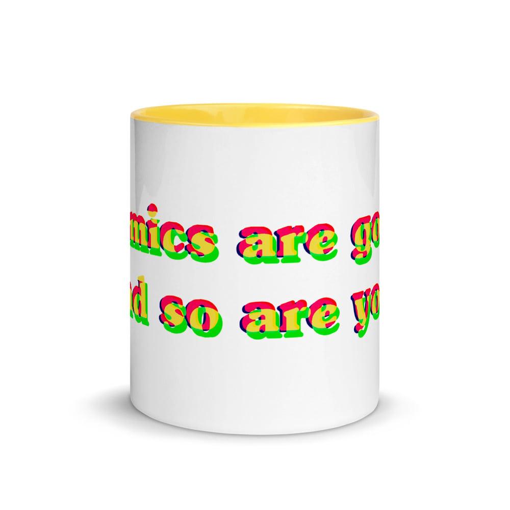 Image of Comics are good... mug
