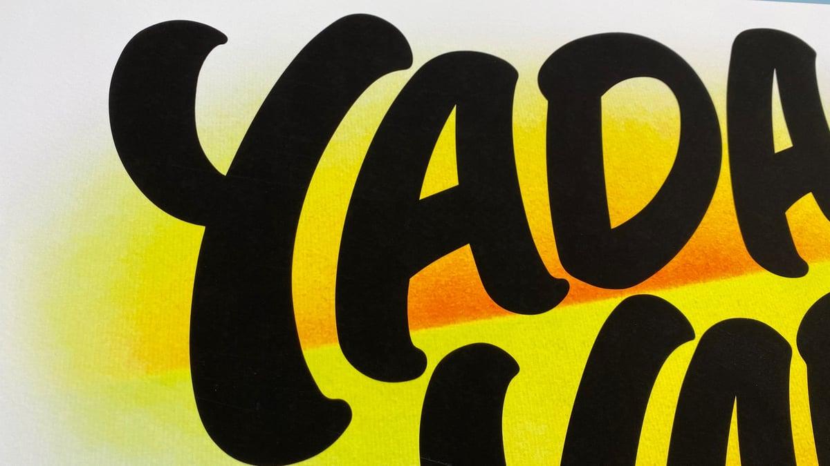 Image of Yada, Yada, Yada - Archival Print