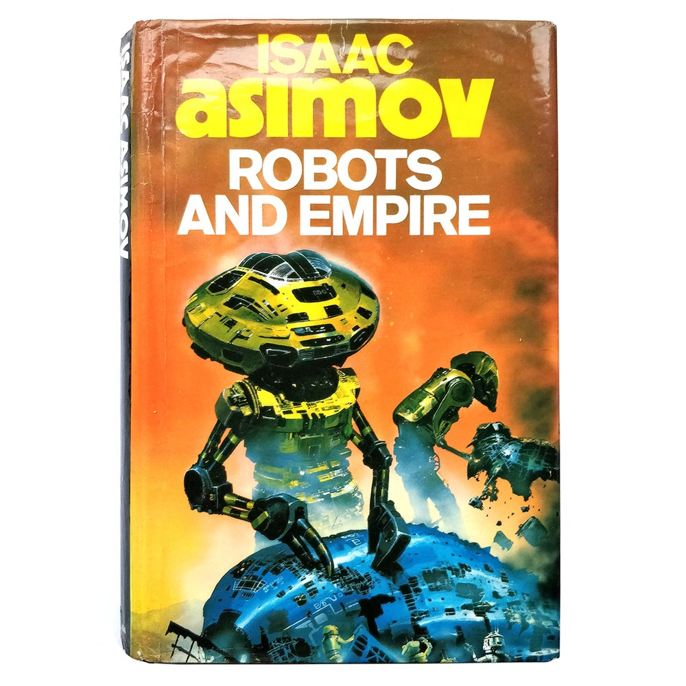 Isaac Asimov - Robots and Empire - FIRST EDITION