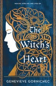 Image of Genevieve Gornichec -- <em>The Witch's Heart</em> -- Inky Phoenix