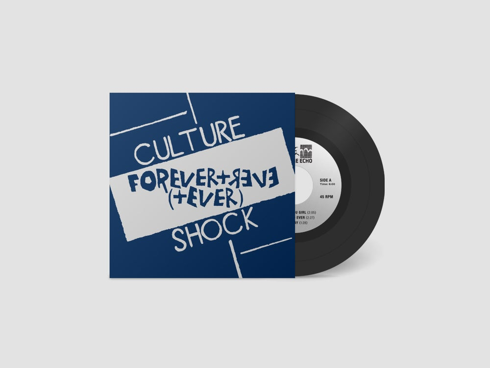 """Image of CULTURE SHOCK - """"FOREVER + EVER (+ EVER)"""" 7"""" EP (1982)"""