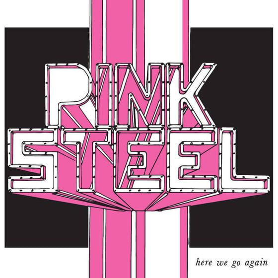"Image of PINK STEEL - ""HERE WE GO AGAIN"" 7"" EP (1981)"