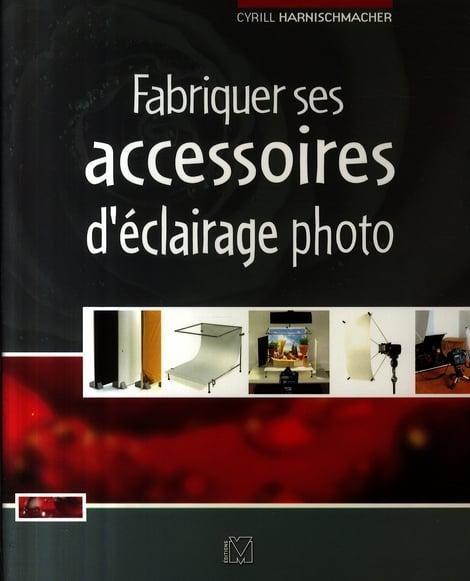Image of Fabriquer ses accessoires d'éclairage photo Cyrill Harnischmacher, Volker Gilbert